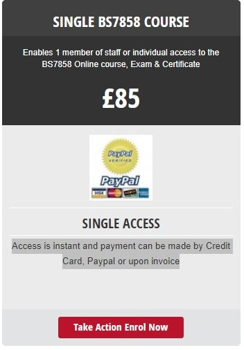 BS7858 Single Access Course Online - Enrol Today